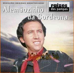 Alemãozinho Da Cordeona – 1999 – Raízes Dos Pampas